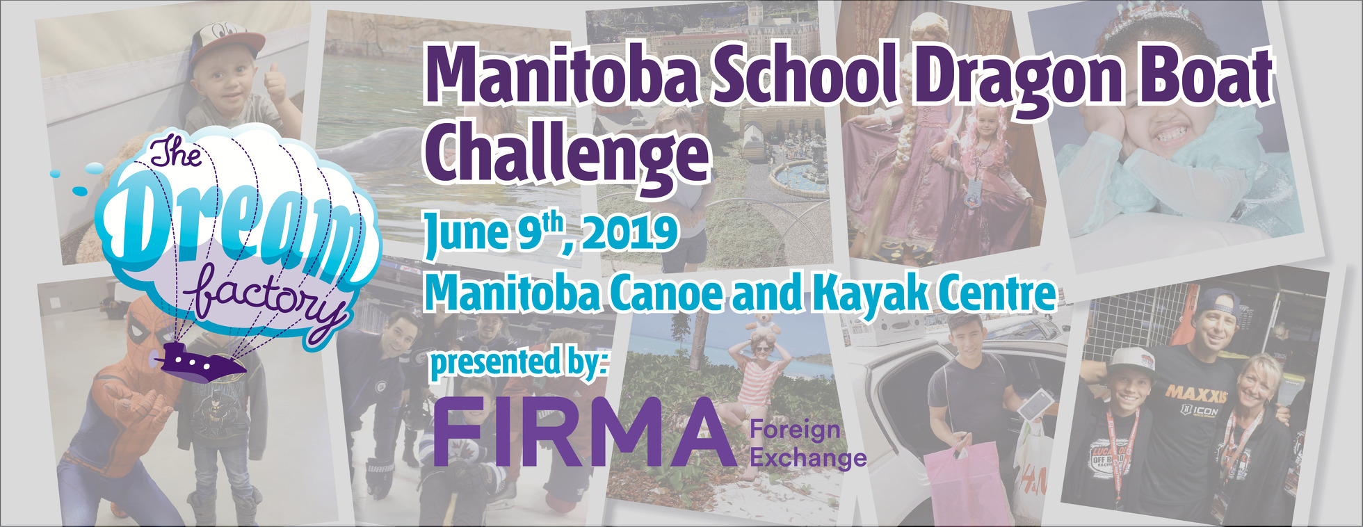 The Dream Factory Manitoba School Dragon Boat Challenge, Presented by FIRMA Foreign Exchange